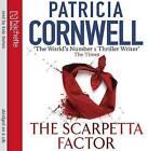 The Scarpetta Factor by Patricia Cornwell (CD-Audio, 2009)