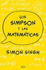 Los Simpson y Las Matematicas by Simon Singh (Paperback / softback, 2015)