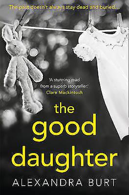 1 of 1 - The Good Daughter, Burt, Alexandra, Very Good Book