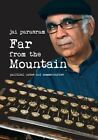 Far from the Mountain - Political Notes and Commentaries by Jai Parasram (Paperback / softback, 2013)