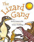 The Lizard Gang by Grace Fielding, Kirra Liscia Somerville (Paperback, 2006)