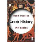 Greek History: The Basics by Robin Osborne (Paperback, 2014)