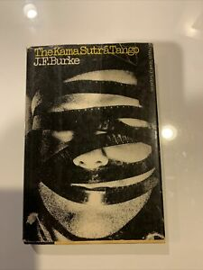 The Kama Sutra Tango, HC Novel by J.F. Burke First Edition 1977