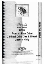Hough H 30b H30b Pay Loader Chassis Parts Manual Catalog