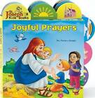 Joyful Prayers by Reverend Thomas J Donaghy (Board book, 2009)