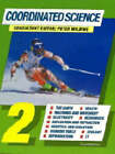Coordinated Science 2: Bk.2 by Geoff Jones, David Acaster, Mary Jones, Phillip Marchington, Peter Wilding (Hardback, 1995)