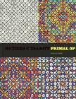 Richard C. Elliott: Primal Op by Sheila Farr (Hardback, 2014)