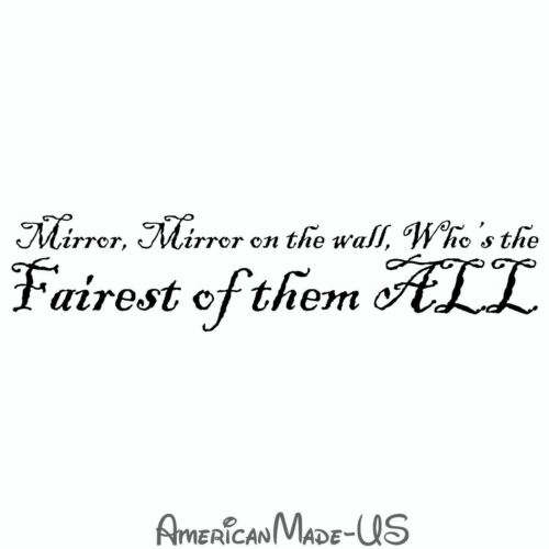 Mirror Mirror on the Wall Decal Choose Size /& Color Snow White Sticker