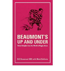 Beaumont-039-s-Up-and-Under-Trivial-Delights-from-the-World-of-Rugby-Union-Book