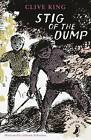 Stig of the Dump by Clive King (Paperback, 2014)