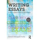 Writing Essays: A guide for students in English and the humanities by Richard Marggraf Turley (Paperback, 2015)