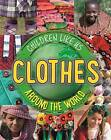 Clothes Around the World by Moira Butterfield (Hardback, 2016)