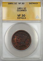 1851 Braided Hair Large Cent 1c Coin ANACS VF-30 Details Cleaned (B)