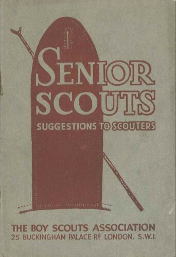 1940's UNITED KINGDOM BRITISH SCOUTS Senior Scouts Suggestions to Scouters