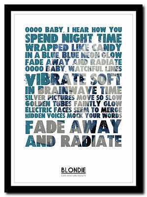 4 sizes yric poster typography art print Fade Away And Radiate BLONDIE