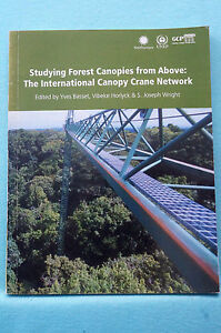 Image is loading Studying-Forest-Canopies-from-Above-The-International- Canopy- & Studying Forest Canopies from Above - The International Canopy ...