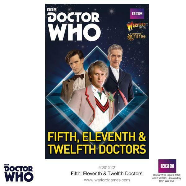 THE FIFTH,ELEVENTH & TWELFTH - DR WHO - WARLORD GAMES - BBC