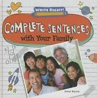 Complete Sentences with Your Family by Kristen Rajczak (Hardback, 2013)