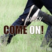 CD Aileen Come On! Digipack