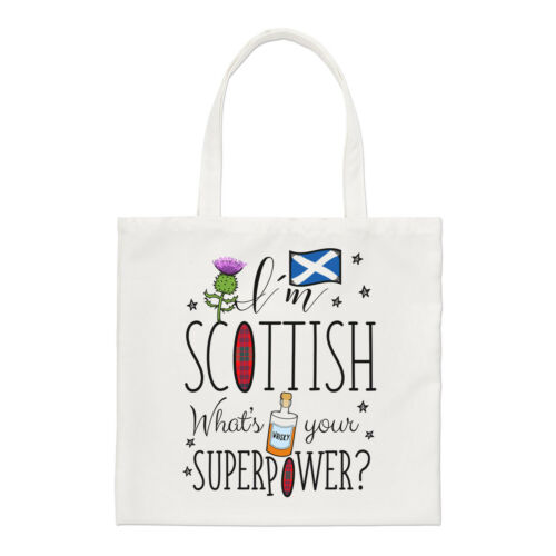 I/'m Scottish What/'s Your Superpower Regular Tote Bag Scotland Shoulder