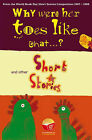 Why Were Her Toes Like That...?: and Other Short Stories by Su Swallow (Paperback, 2008)