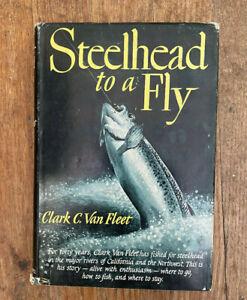 STEELHEAD-TO-A-FLY-CLARK-C-VAN-FLEET-FIRST-EDITION-1954-Hardcover-w-DJ