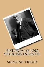 Historia de una Neurosis Infantil (Spanish Edition) by Sigmund Freud (2016,...
