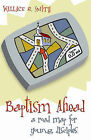 Baptism Ahead: A Road Map for Young Disciples by Wallace Smith (Paperback / softback, 2009)