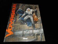 Boisserie / Stalner / Guarnido : Voyageur : Futur 1 Editions Glénat 2007