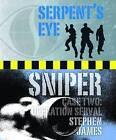 Sniper by Stephen James (Paperback, 2010)