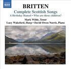 Britten: Complete Scottish Songs (CD, Aug-2011, Naxos (Distributor))