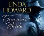 Duncan's Bride 9781681419299 by Linda Howard CD