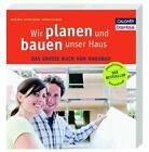 Wir planen und bauen unser Haus von Matthias Ullmann, Bettina Seeger und Beate Bühl (Klappenbroschur)