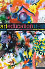 Art Education, 11-18 by Richard Hickman (Paperback, 2000)