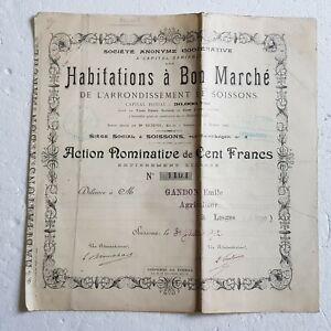 B1 RARE Action de CENT FRANCS HABITATIONS à BON MARCHE  arrondissement SOISSONS
