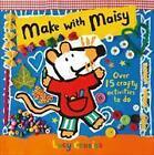Make with Maisy von Lucy Cousins (2015, Taschenbuch)