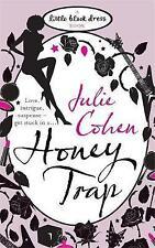 Honey Trap (Little Black Dress),Cohen, Julie,New Book mon0000061300