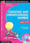 Counting and Understanding Number - Ages 7-8: 100% New Developing Mathematics by Steve Mills, Hilary Koll (Mixed media product, 2008)