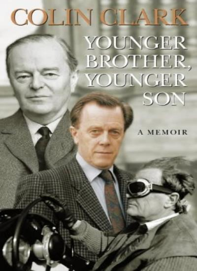 Younger Brother, Younger Son: A Memoir,Colin Clark- 9780002557993