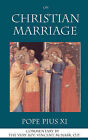 On Christian Marriage by Pope Pius XI (Paperback, 2007)
