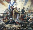 War in the Crimea: An Illustrated History by Natalia Ishchenko, Ian Fletcher (Paperback, 2014)