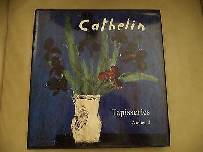 Cathelin, Tapisseries, Atelier 3