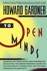 To Open Minds by Howard Gardner (Paperback, 1991)
