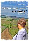 Schau nach vorn - nie zurück! von Bianka Kitzke (2012, Taschenbuch)