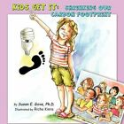 Kids Get It Shrinking Our Carbon Footprint by Susan E Gove 9781452083919