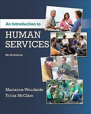 Introduction to Human Services, Paperback by Woodside, Marianne; McClam, Tric...