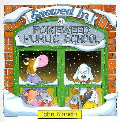 Snowed in at Pokeweed Public School by Bianchi, John