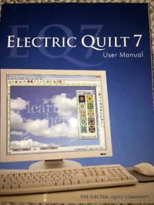 Electric Quilt 7 EQ7 The Electric Quilt Company User Manual 2010 ... : the electric quilt company - Adamdwight.com