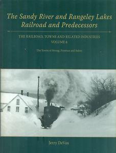Sandy River & Rangeley Lakes Railroad Predecessors V6 Strong Freeman Salem Maine