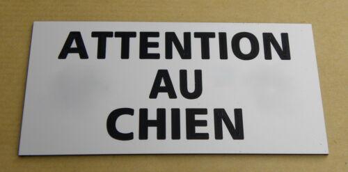 plaque gravée ATTENTION  AU CHIEN format 48 x 100 mm